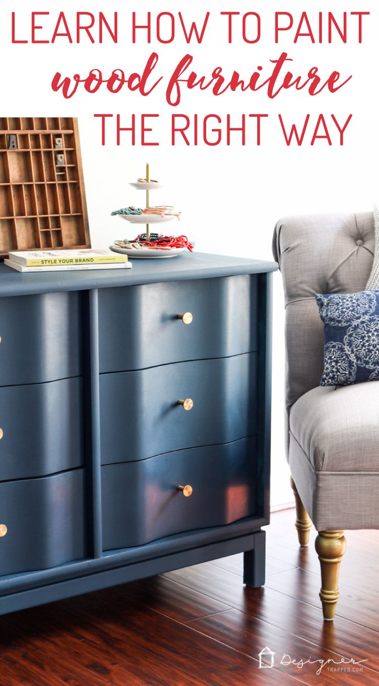 How to Paint Wood Furniture All wood furniture, Painting