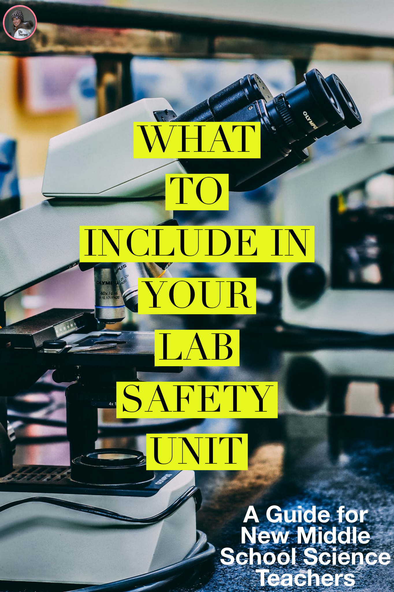 How To Teach Laboratory Safety To Middle School Science