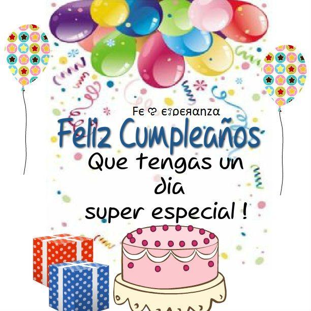 u00a1Felicidades y Bendiciones a quienes cumplen año el día de HOY! Feliz cumpleaños ! Pinterest