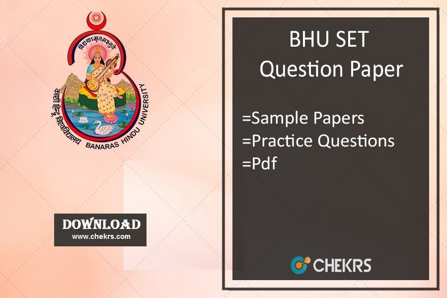 bhu set question paper 2018 previous old last year papers