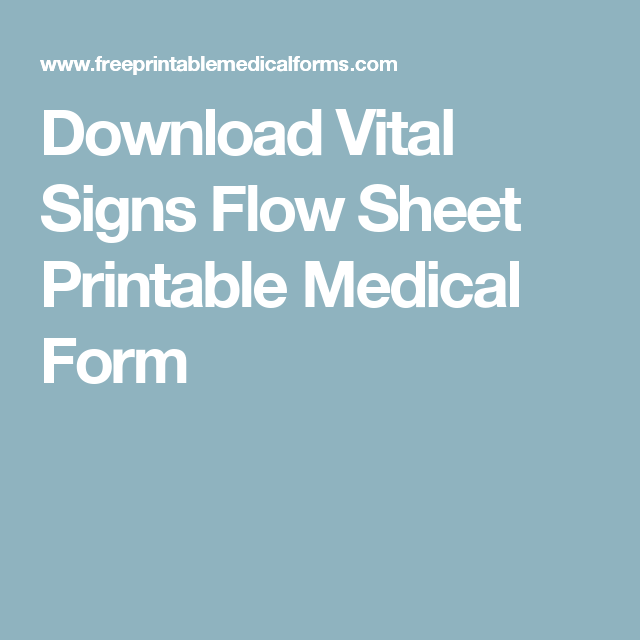 Download Vital Signs Flow Sheet Printable Medical Form  Health