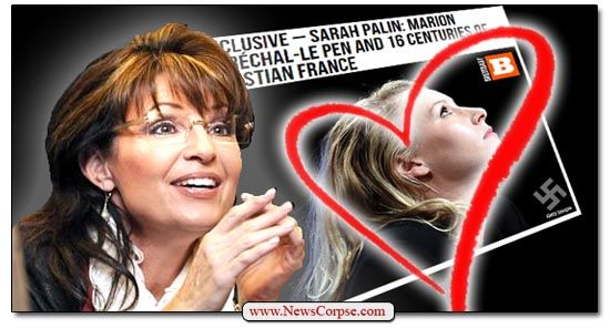 Sarah Palin Confesses Her Girl-Crush On France's Le Pen And The Fascist Front National Party