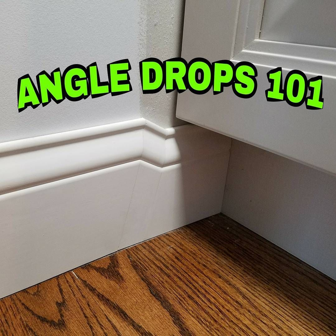 How To Angle Drops 101 These Are The Basics Next Will Be Cornering Them Swipe For First Step Droppi Trim Carpentry Baseboard Trim Woodworking Projects Plans
