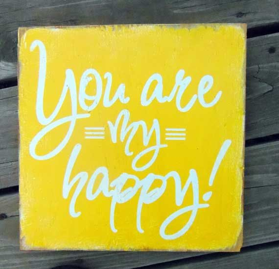 Typography Wall Art- You Are My Happy Wood Sign | Quotes | Pinterest ...