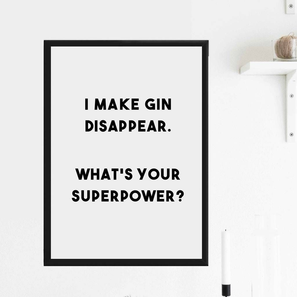 I Make Gin Disappear Print Gin Quotes Alcohol Quotes Drinking