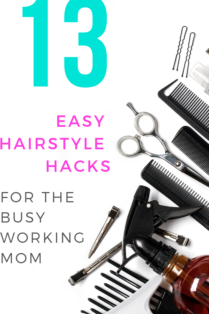 13 Easy Hairstyle Hacks For The Busy Working Mom | Hair hacks, Mom hairstyles, Hacks every girl ...