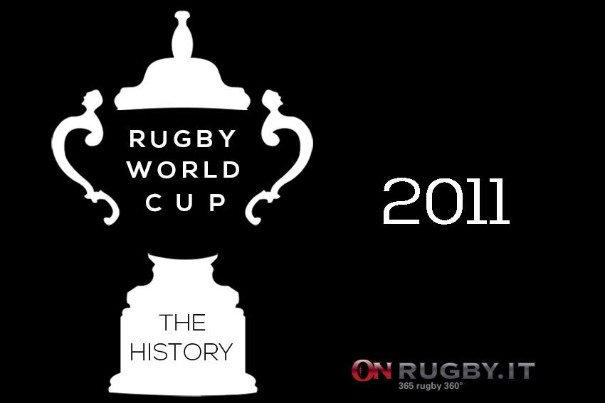 Rugby World Cup – The History: Nuova Zelanda 2011, il videoracconto - On Rugby