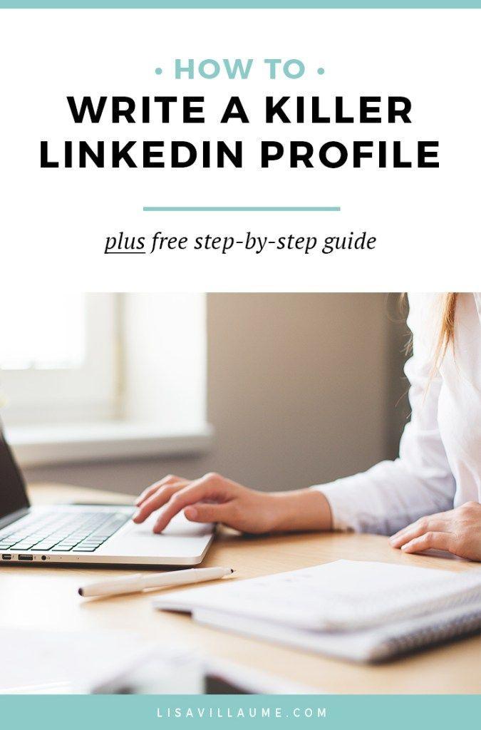 How to Write a Killer LinkedIn Profile Profile, Create and Career