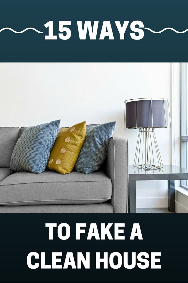 31 Ways To Fake A Clean House Clean House Cleaning Home Hacks