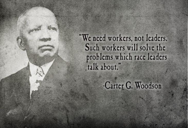 Carter G Woodson Quote Food For Thought Black History Black