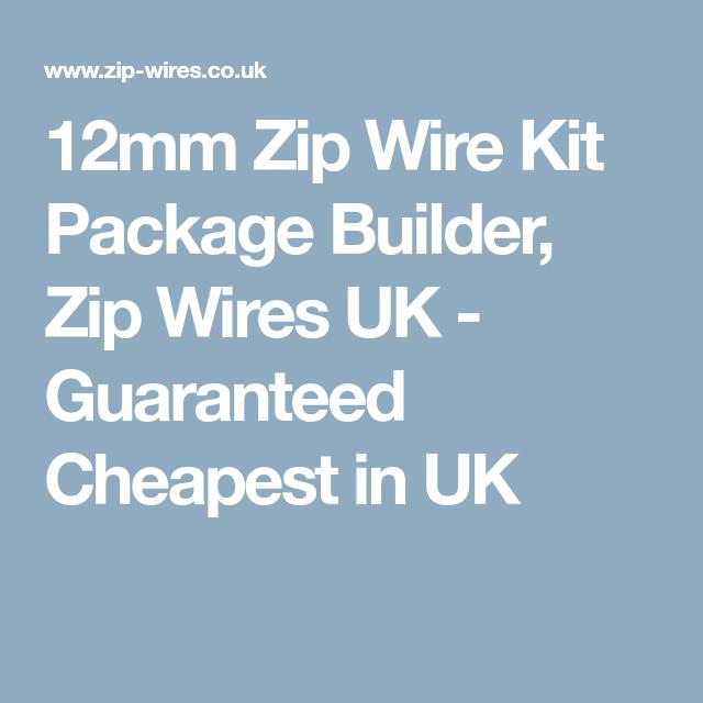 12mm Zip Wire Kit Package Builder, Zip Wires UK - Guaranteed ...