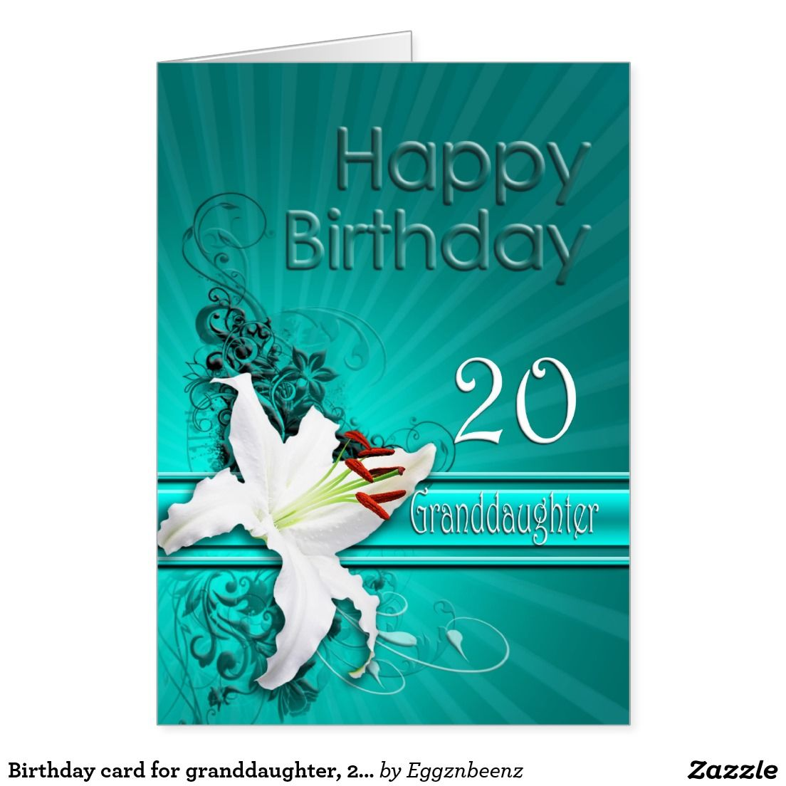 Birthday card for granddaughter, 20, with a lily Zazzle