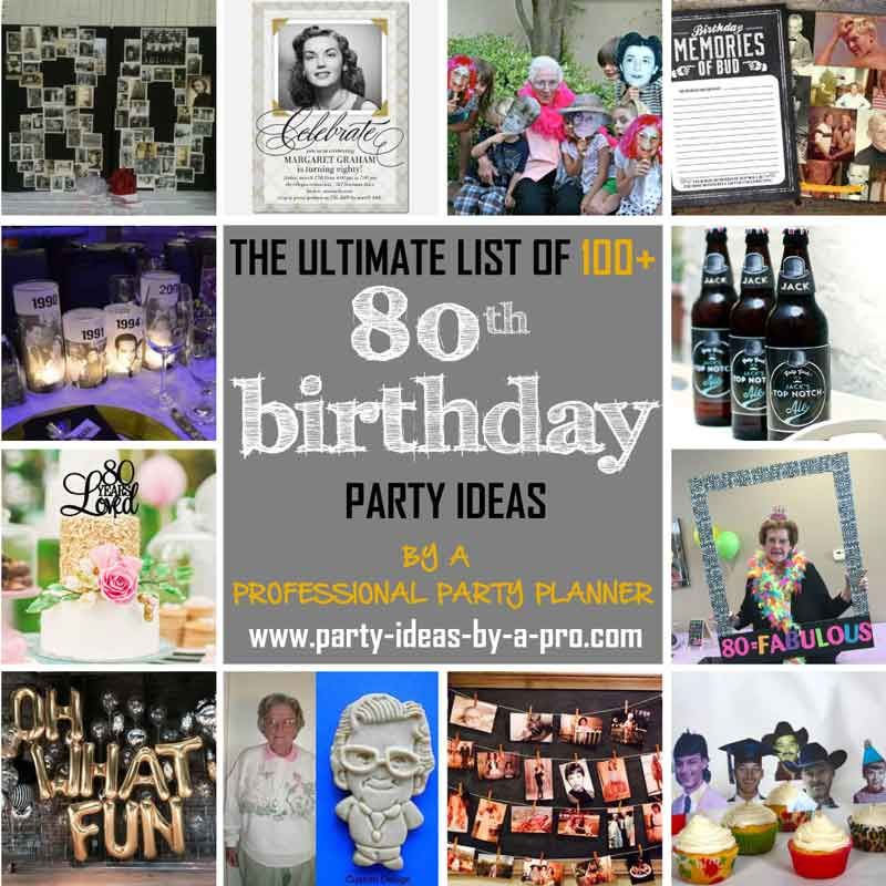 100 80th Birthday Party Ideas By A Professional Party Planner With Images 80th Birthday Party Favors 80th Birthday Party 80th Birthday