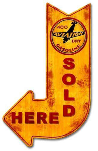 400 Aviation Dry Gasoline Sold Here Arrow Metal Sign 15 X