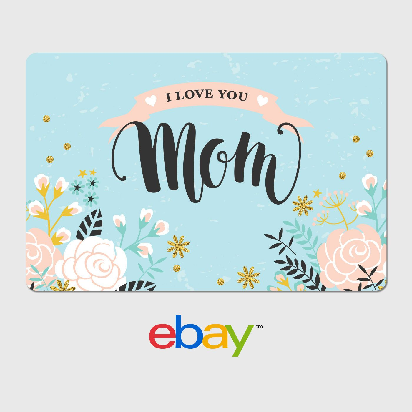 Digital Gift Card Mothers Day I Love You Mom Fast Email