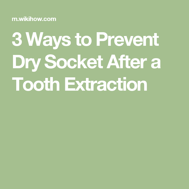 How to Prevent Dry Socket After a Tooth Extraction