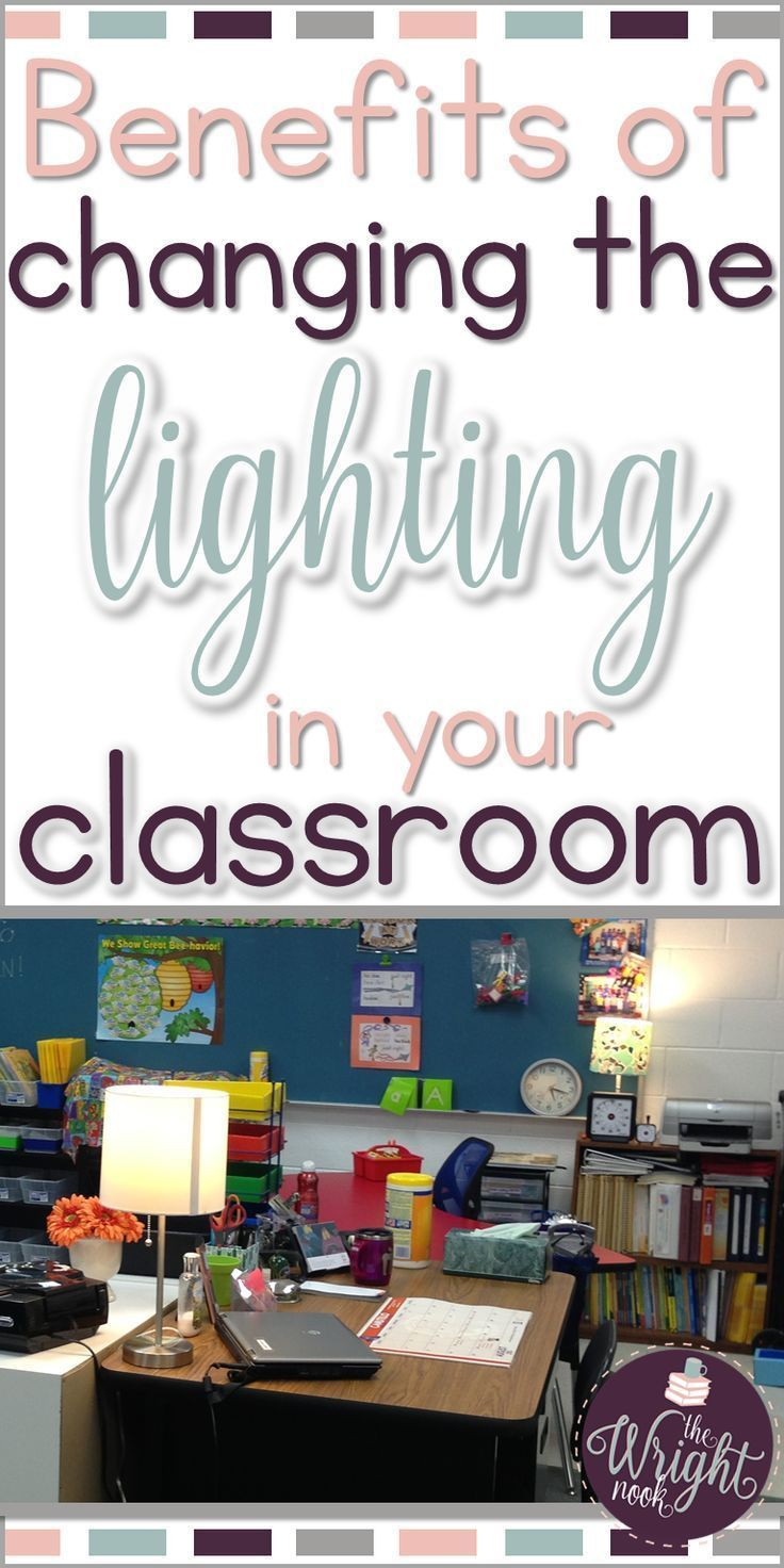 Did you know that changing the lighting in your classroom could lead to behavior changes? This could be something great for your behavior management!– The Wright Nook