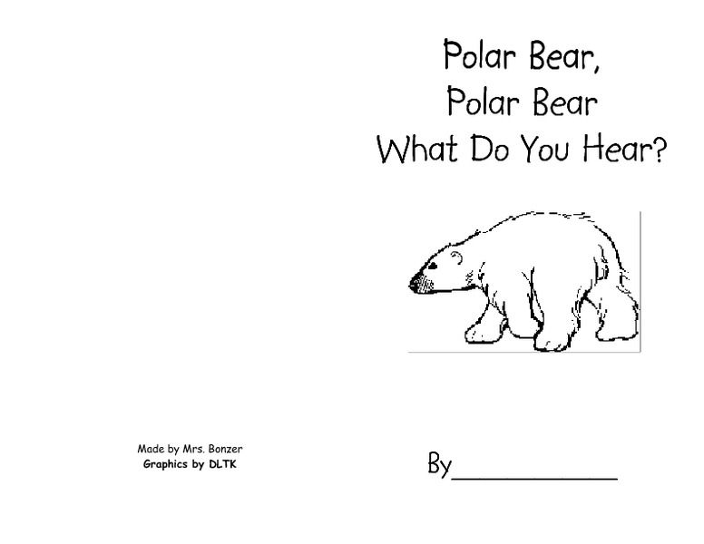 Polar Bear, Polar Bear, What Do You Hear? Pre-K - 1st Grade ...