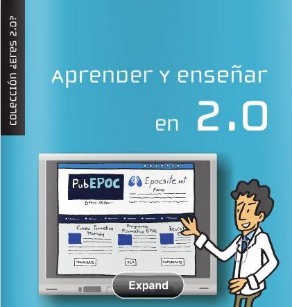 Aprender y enseñar en 2.0. Epocsite. Ferrer.