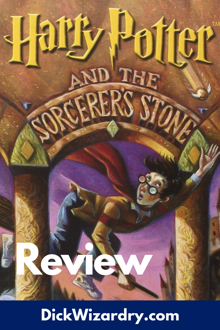 Harry Potter And The Sorcerer S Stone Book Review Dickwizardry Harry Potter Books Series Harry Potter Series The Sorcerer S Stone
