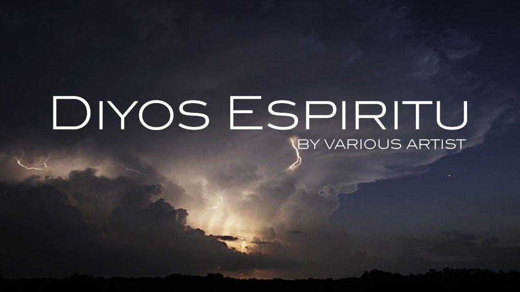 Diyos Espiritu By Various Artist Creating Worship Song Pinterest
