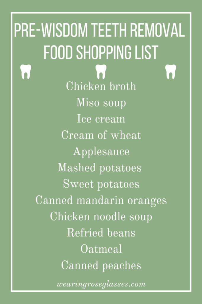 What To Eat After Your Wisdom Teeth Removal Pre Wisdom Teeth Removal Food Shopping List Wisdom Teeth Removal Food Wisdom Teeth Wisdom Teeth Removal
