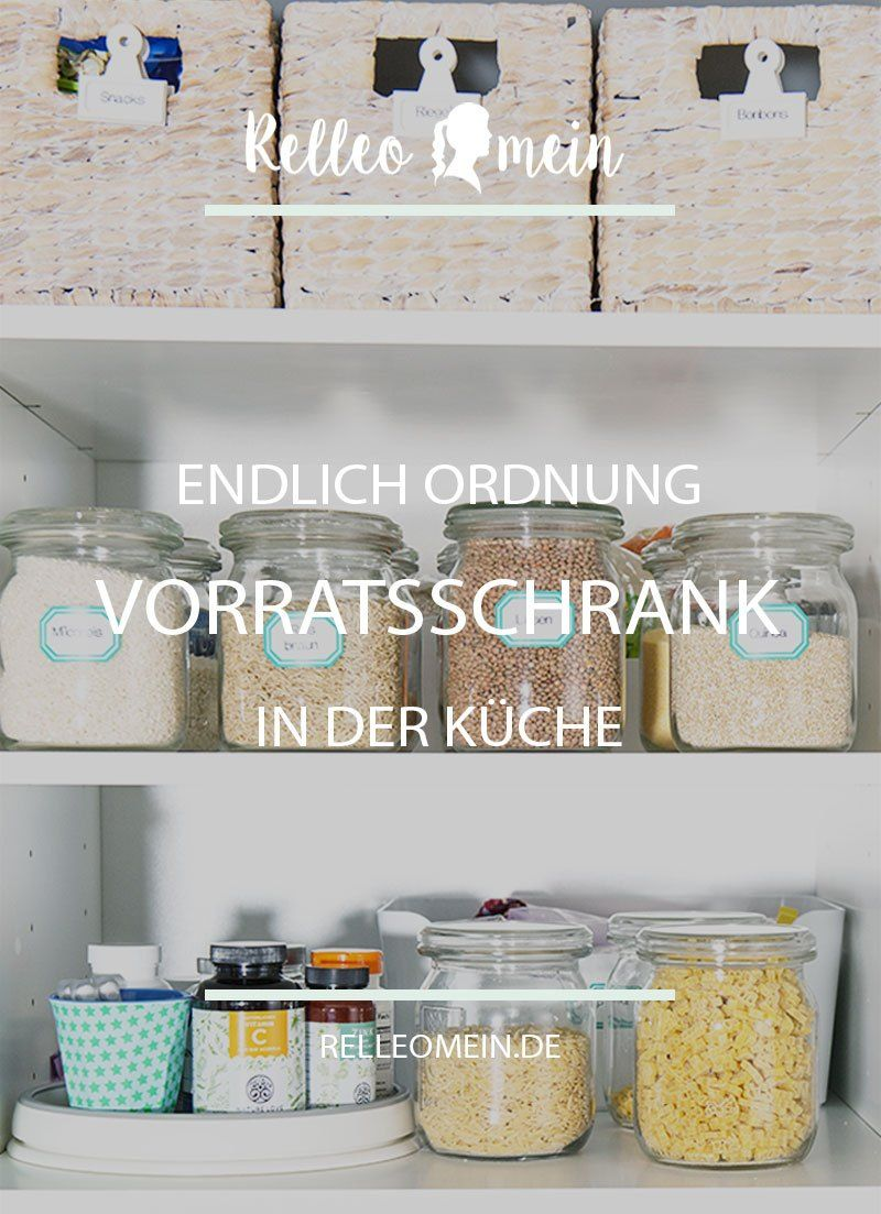 Mehr Ordnung In Der Kuche Vorratsschrank Organisieren Mit Bildern Vorratsschrank Ordnung In Der Kuche Speisekammer Organisieren