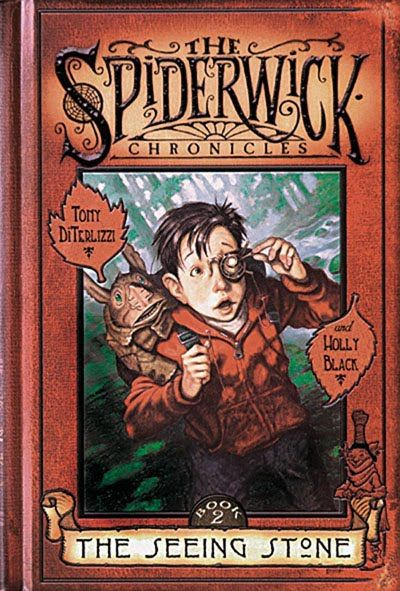 The Spiderwick Chronicles: The Seeing Stone, by Tony DiTerlizzi and Holly Black
