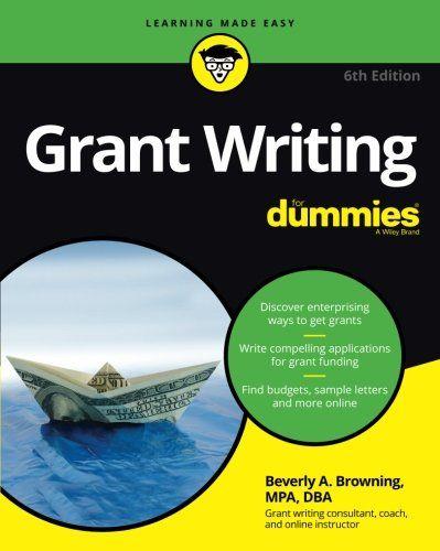Grant Writing For Dummies Grant Writing Pinterest Grant