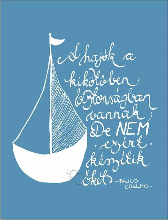 vitorlás idézetek Pin by Ibusza   Pimpauer Krisztina on idézet | Life quotes, Quotes