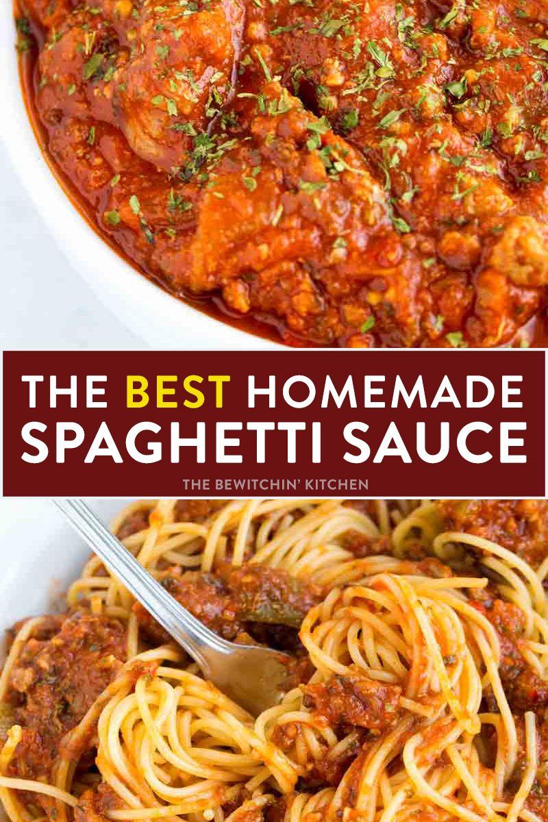 World S Best Spaghetti Sauce The Bewitchin Kitchen Recipe Best Spaghetti Sauce Homemade Spaghetti Sauce Recipe Homemade Spaghetti Sauce