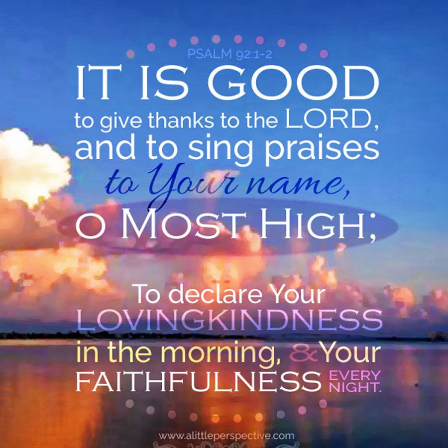 welcome to scripture pictures | Psalms, Morning scripture, Psalm 92