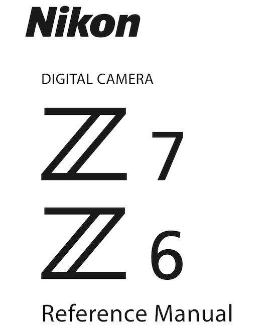 Nikon Z6 manual now available, ViewNX-i, Capture NX-D and