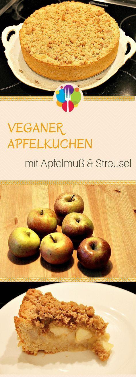Veganer Apfelkuchen mit Crumble & Apfelmus - in 5 einfachen Schritten   - Vegan -