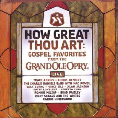 How Great Thou Art Gospel Favorites Live From The Grand Ole Opry