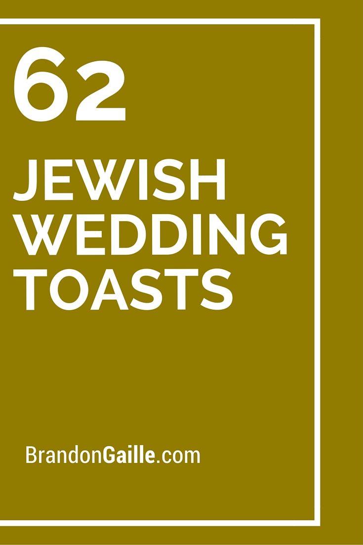 62 Jewish Wedding Toasts