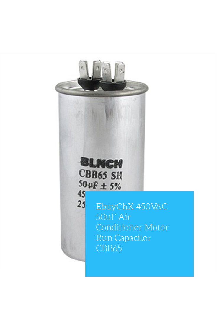 Ebuychx 450vac 50uf Air Conditioner Motor Run Capacitor Cbb65 Capacitor Air Conditioner Motor