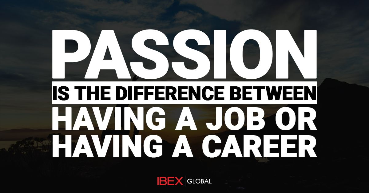 Passion is the Difference between having a Job or having a