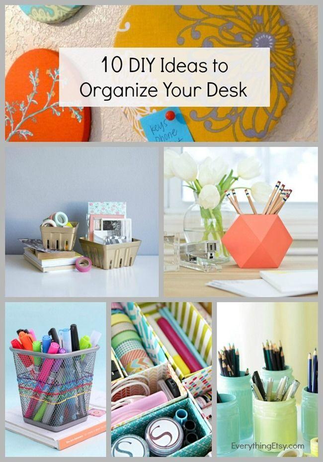 10 Diy Ideas To Organize Your Desk Everythingetsy Com Desk Organization Diy Organization Diy Organisation