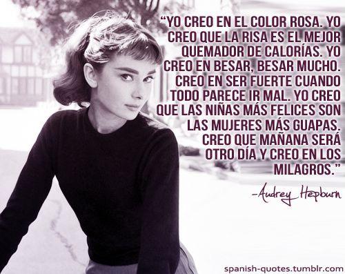Resultado de imagen de Frases de cine; Audrey Hepburn