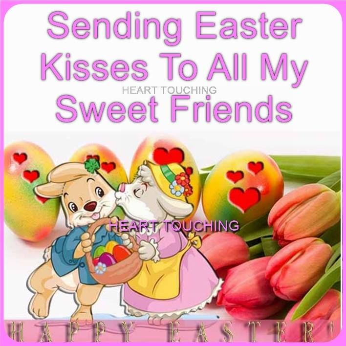 Sending Easter Kisses To All My Friends Easter Easter Quotes Easter Images Easter Quote Happy Easter Happ Happy Easter Quotes Easter Quotes Easter Quotes Funny