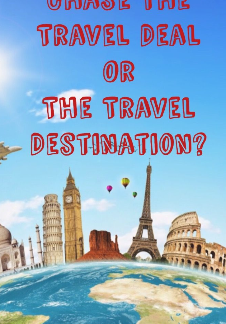 Travel Deals:With so many travel deals on the web should you chase the deal and book it to any destination or hold out for the destinations of your choice? Hear what a travel blogger had to say! #travel #traveltips #chase #traveldestination #travelbudget #traveldeals