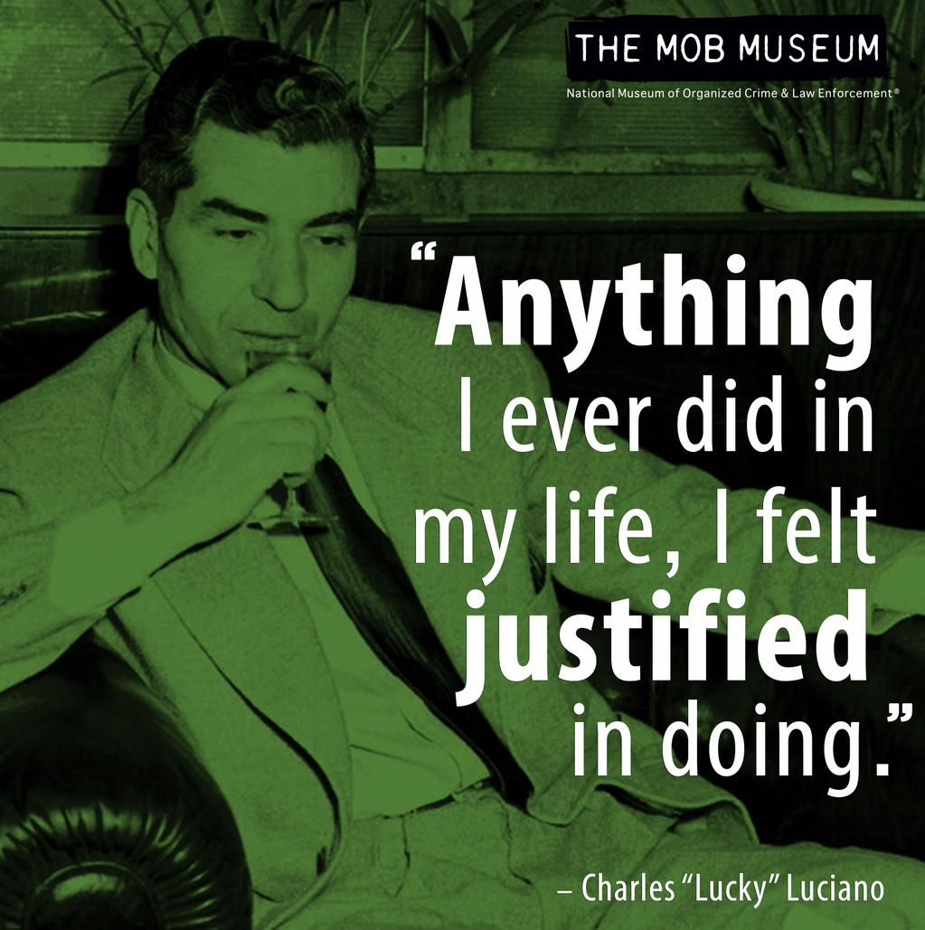 The Mob Museum on | Wiseguy Quotes | Mob quotes, Gangster ...