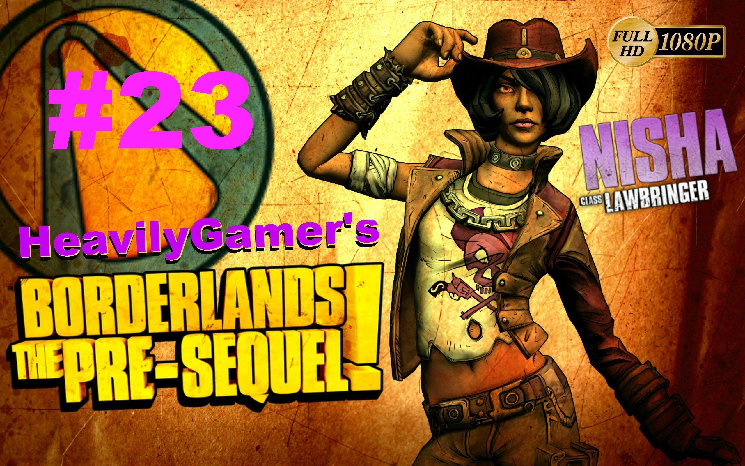 Borderlands The PreSequel (Nisha) Gameplay Walkthrough