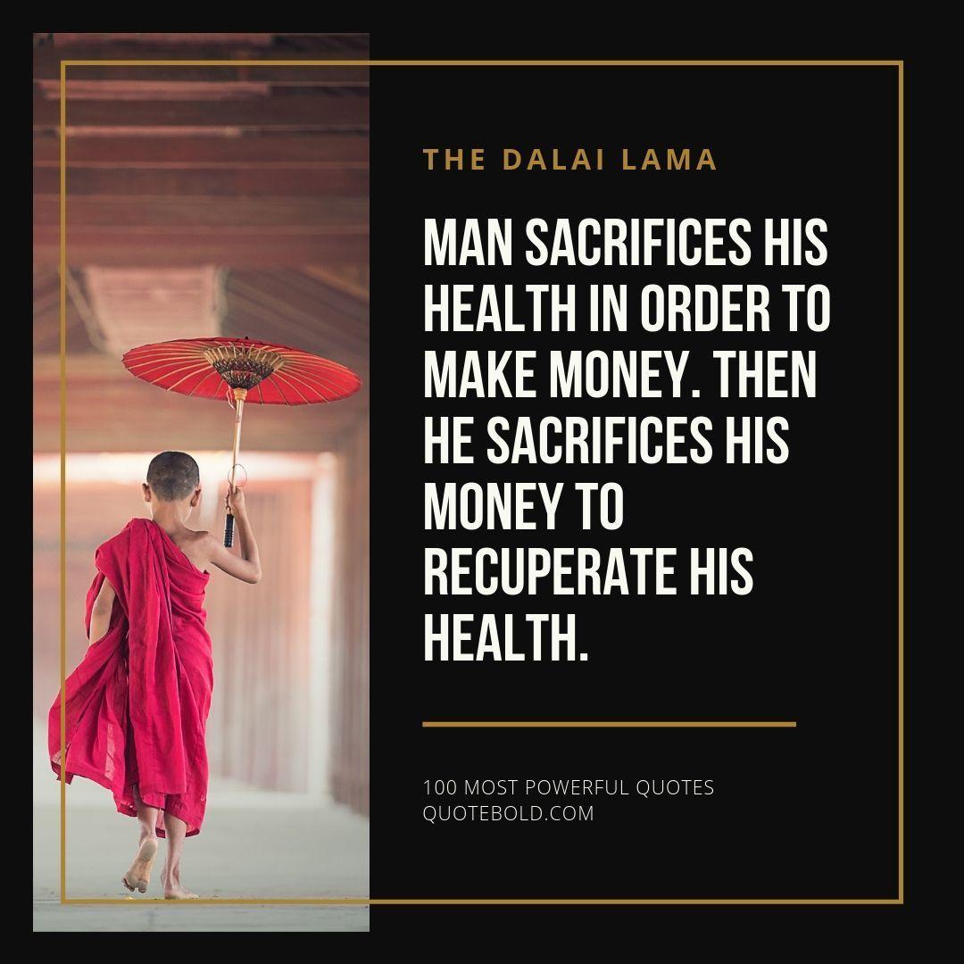 Dalai Lama Quote Health Wealth