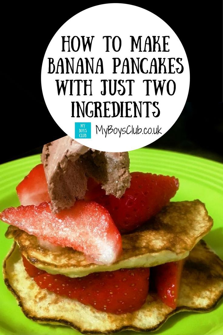 How To Make Banana Pancakes With Just 2 Ingredients In 2018