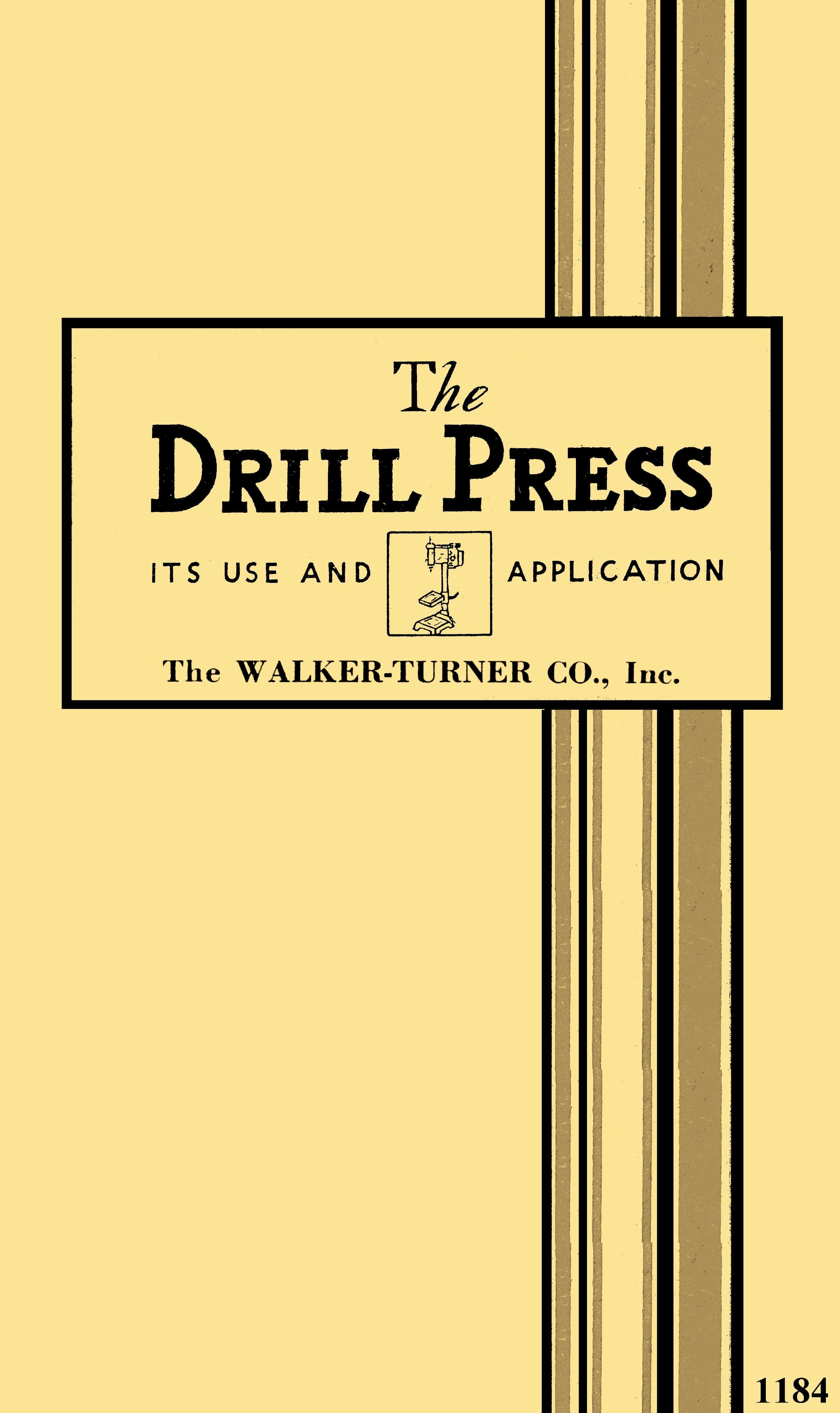 Walker Turner Drill Press Manual