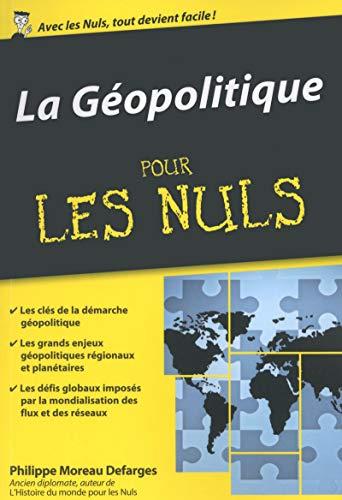 La Geopolitique Pour Les Nuls Poche Geopolitique Les Nuls Science Politique