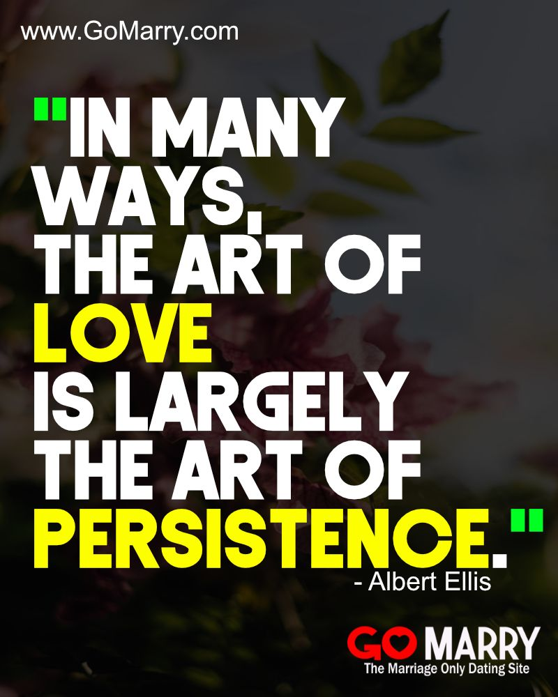 In Many Ways The Art Of Love Is Largely The Art Of Persistence