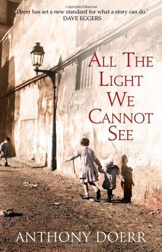* All the Light We Cannot See  von Anthony Doerr http://www.amazon.de/dp/0007548664/ref=cm_sw_r_pi_dp_B6vRub0QYBMBQ